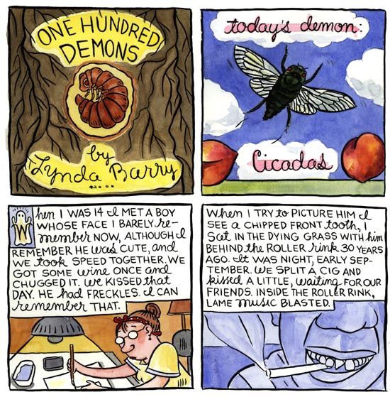 one hundred demons by lynda barry essay Alison bechdels fun home and lynda barrys one hundred demons direct the importance of how to manage both stories cover a vast experience of childhood that deals with concealing the truth from the people around, the society that denies them the freedom to become a genuine individual bechdel and barry explore the pressure of being [.