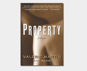 valerie martins novel property essay