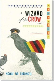 """""""Wizard of the Crow"""""""