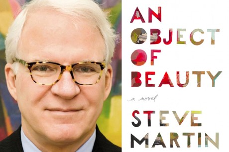 "Steve Martin, author of ""An Object of Beauty"""