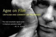 Agee on Film: Criticism and Comment on the Movies, by James Agee