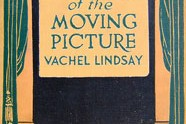 The Art of the Moving Picture, by Vachel Lindsay