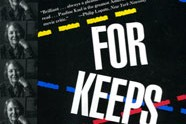 For Keeps, by Pauline Kael