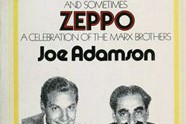 Groucho, Harpo, Chico and Sometimes Zeppo,  by Joe Adamson