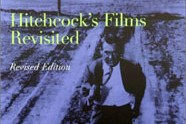 Hitchcock's Films Revisited, by Robin Wood