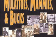 Toms, Coons, Mulattos, Mammies and Bucks: An Interpretive History of Blacks in American Films, by Donald Bogle