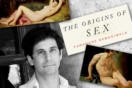"The Oxford historian's new book, ""The Origins of Sex: A History of the First ..."