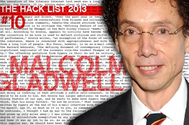 Hack List No. 10: Malcolm Gladwell
