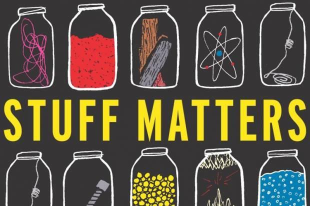 """""""Stuff Matters"""": Unpacking the small, material wonders of everyday life"""