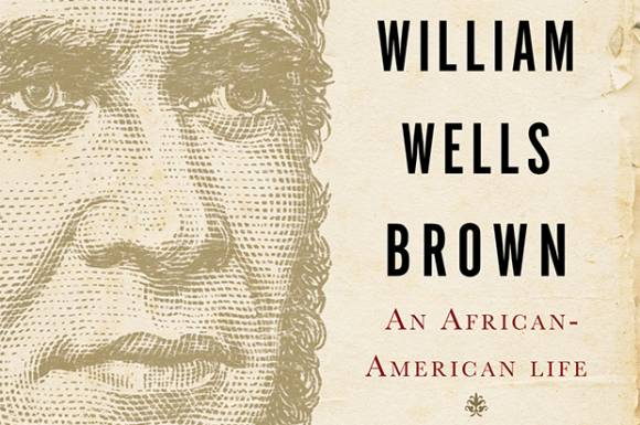 the life story of william well brown Running title: narrative of the life of william w brown the travels of william wells brown, including the narrative of william wells brown, a fugitive slave, and the american fugitive in europe, sketches of places and people abroad.