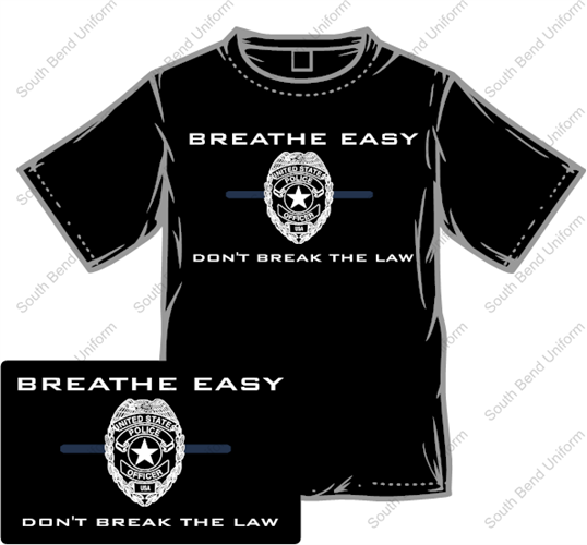 cop is producing breathe easy don t break the law
