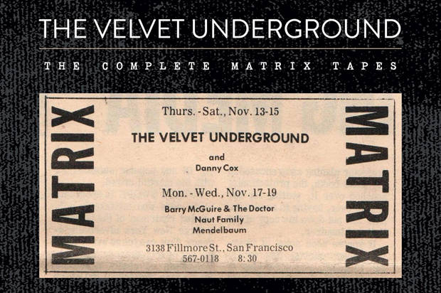 """We're your local Velvet Underground"": This season's one essential box set is the ""Complete Matrix Tapes"""