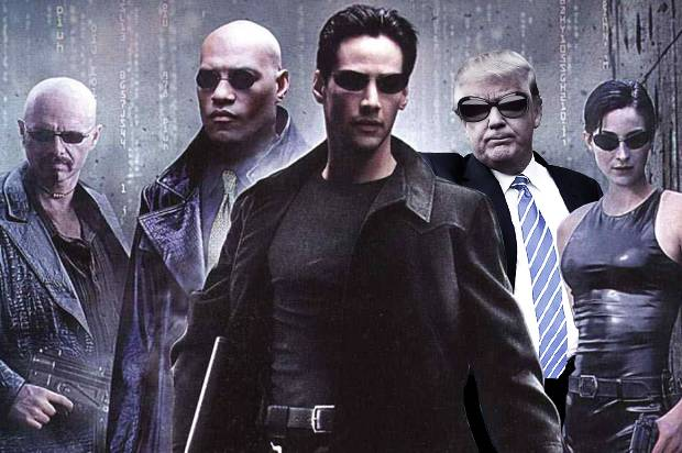 Donald Trump; The Matrix