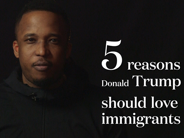 Watch 5 reasons why donald trump should actually love immigrants